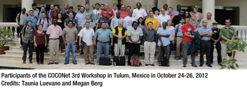 Participants of the COCONet 4rd Workshop held in Tulum, Mexico in October 2012