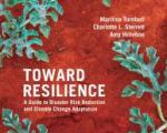 Toward Resilience: A Guide to Disaster Risk Reduction